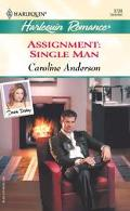 Assignment: Single Man, Double Destiny (Harlequin Romance)
