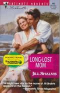 Long-Lost Mom - Jill Shalvis - Mass Market Paperback