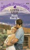 Fools Rush In by Ginna Gray