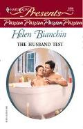 Husband Test: Presents Passion - Helen Bianchin - Mass Market Paperback