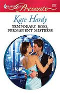 Temporary Boss, Permanent Mistress (Harlequin Presents)
