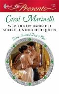 Wedlocked: Banished Sheikh, Untouched Queen (Harlequin Presents)