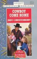 Cowboy Come Home - Judy Christenberry - Mass Market Paperback