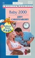 Baby 2000: Deliviery Room Dads, Vol. 802 - Judy Christenberry - Mass Market Paperback