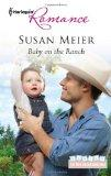Baby on the Ranch (Harlequin Romance)