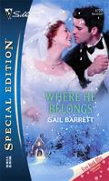 Where He Belongs (Silhouette Special Edition #1722) - Gail Barrett - Mass Market Paperback