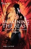 Awakening the Beast: Return of the Beast\Mortal Enemy, Immortal Lover\Claws of the Lynx\Wild...