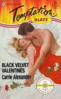 Black Velvet Valentines (Harlequin Temptation #720) - Carrie Alexander - Mass Market Paperback