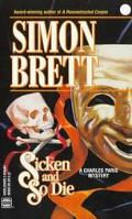 Sicken and So Die (A Charles Paris Mystery)