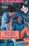 Angel Meets the Badman