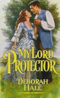 My Lord Protector (Harlequin Historicals #452)