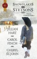 Snowflakes and Stetsons: The Cowboy's Christmas Miracle\Christmas at Cahill Crossing\A Magic...