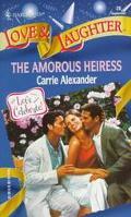 Amorous Heiress, Vol. 28 - Carrie Alexander - Mass Market Paperback