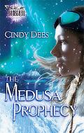 Medusa Prophecy
