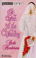 Week 'Til the Wedding