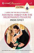 Mistress: Hired For The Billionaire's Pleasur