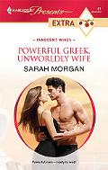 Powerful Greek, Unworldly Wife (Harlequin Presents Extra: Innocent Wives)
