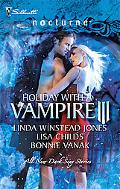 Holiday with a Vampire III: Sundown\Nothing Says Christmas Like a Vampire\Unwrapped (Silhoue...