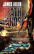 Desert Kings (Deathlands Series #81)