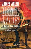 Eden's Twilight (Deathlands Series #86)