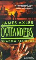Shadow Scourge - James Axler - Mass Market Paperback