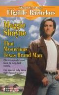 That Mysterious Texas Brand Man - Maggie Shayne - Mass Market Paperback