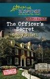 The Officer's Secret (Love Inspired Suspense (Large Print))