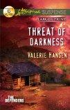 Threat of Darkness (Love Inspired Suspense (Large Print))