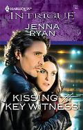 Kissing the Key Witness (Harlequin Intrigue Series #1135)