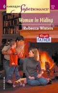 Woman in Hiding Single Father