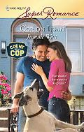 Cop on Loan (Harlequin Super Romance #1520)
