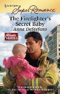 The Firefighter's Secret Baby (Harlequin Superromance)