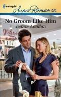 No Groom Like Him