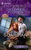 The Baby's Guardian (Harlequin Intrigue (Larger Print))