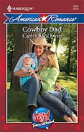 Cowboy Dad (Harlequin American Romance Series #1221)