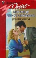 Kiss Your Prince Charming - Jennifer Greene - Mass Market Paperback
