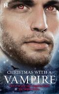Christmas with a Vampire : A Christmas Kiss the Vampire Who Stole Christmas Sundown Nothing ...