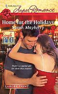 Home for the Holidays (Harlequin Super Romance (Larger Print))