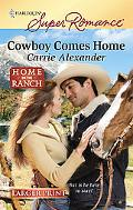 Cowboy Comes Home (Harlequin Super Romance (Larger Print))