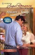 Always a Temp (Harlequin Super Romance (Larger Print))