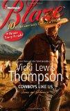 Cowboys Like Us: Cowboys Like Us\Notorious (Harlequin Blaze)