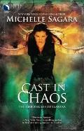 Cast in Chaos (Chronicles of Elantra, Book 6)