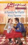 A Family for Faith (Love Inspired (Large Print))