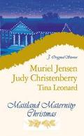 Maitland Maternity Christmas (3 Novels in 1)
