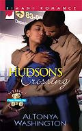 Hudsons Crossing (Kimani Romance Series #131)