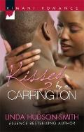 Kissed by a Carrington (Kimani Romance)