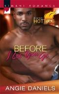 Before I Let You Go (Kimani Romance)