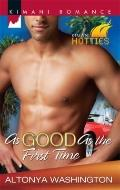 As Good as the First Time (Kimani Romance)