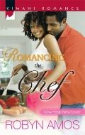 Romancing the Chef