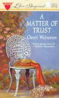 Matter of Trust, Vol. 11 - Cheryl Wolverton - Mass Market Paperback